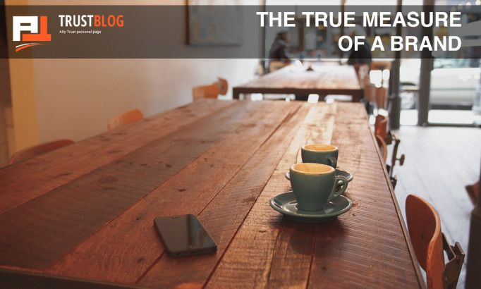 The True Measure of a Brand: How to Raise Awareness and Establish your Image